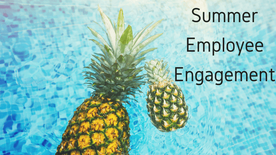 Summer Employee Engagement